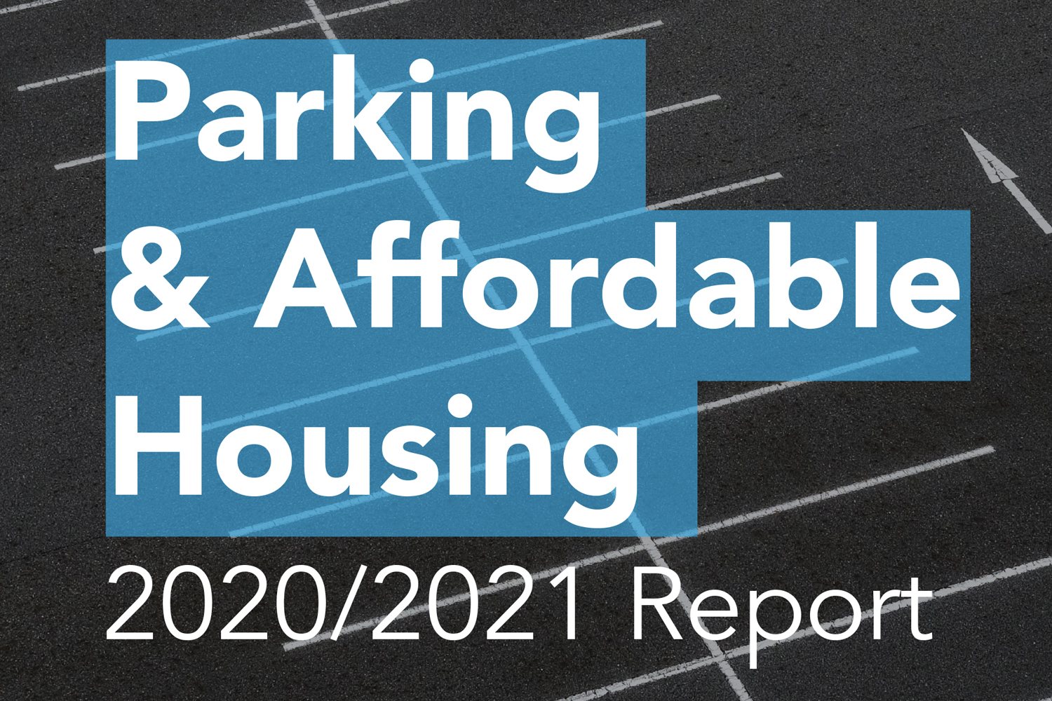 2021 Parking & Affordable Housing Study