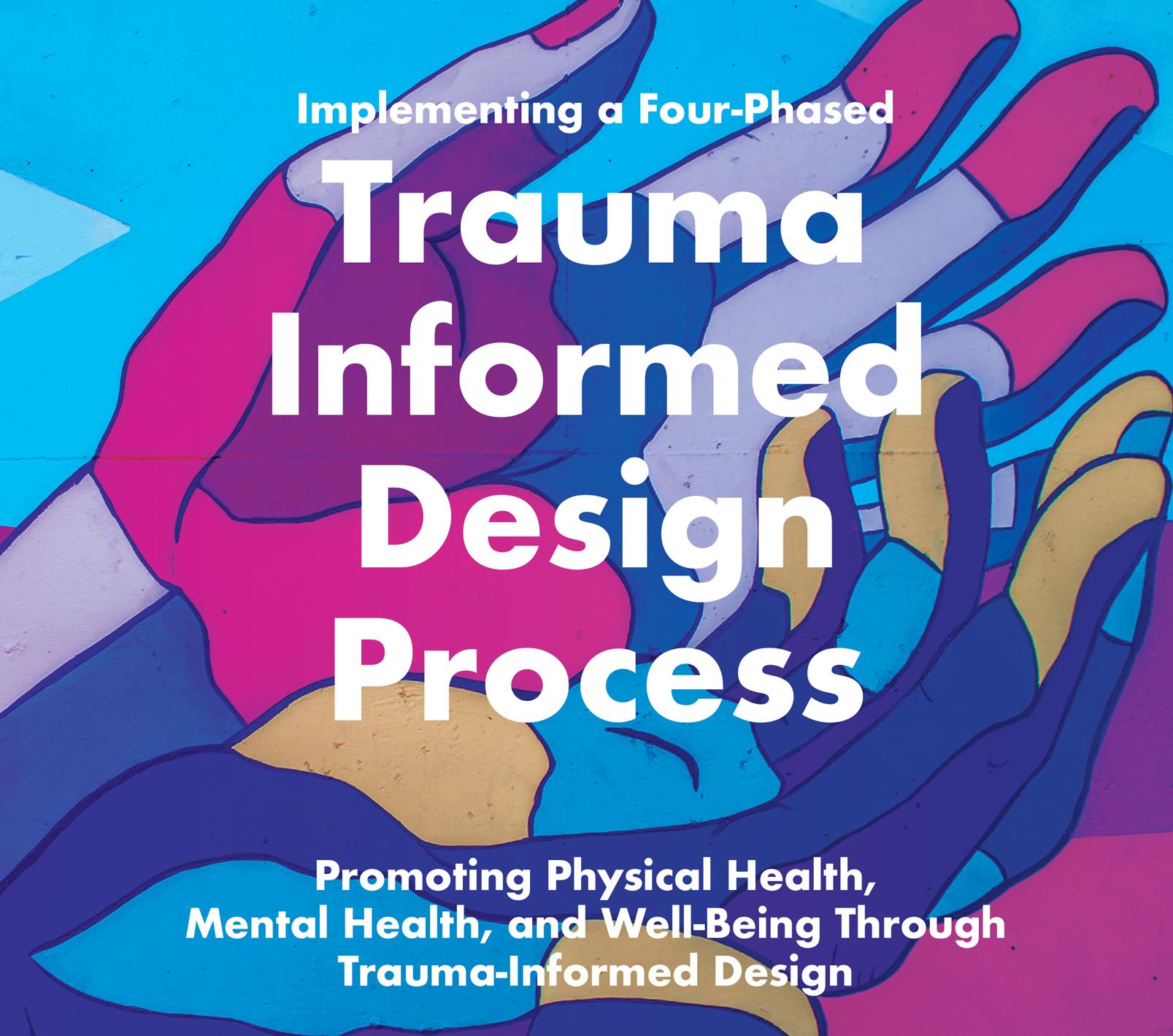 Trauma-Informed Design Process